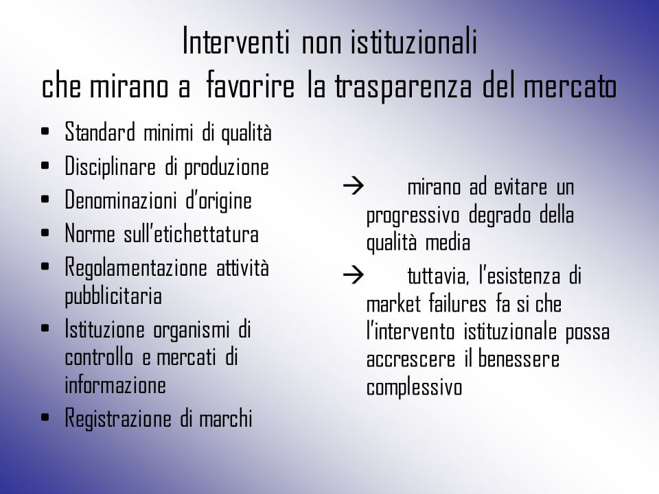 Interventi non istituzionali che mirano a favorire la trasparenza del mercato