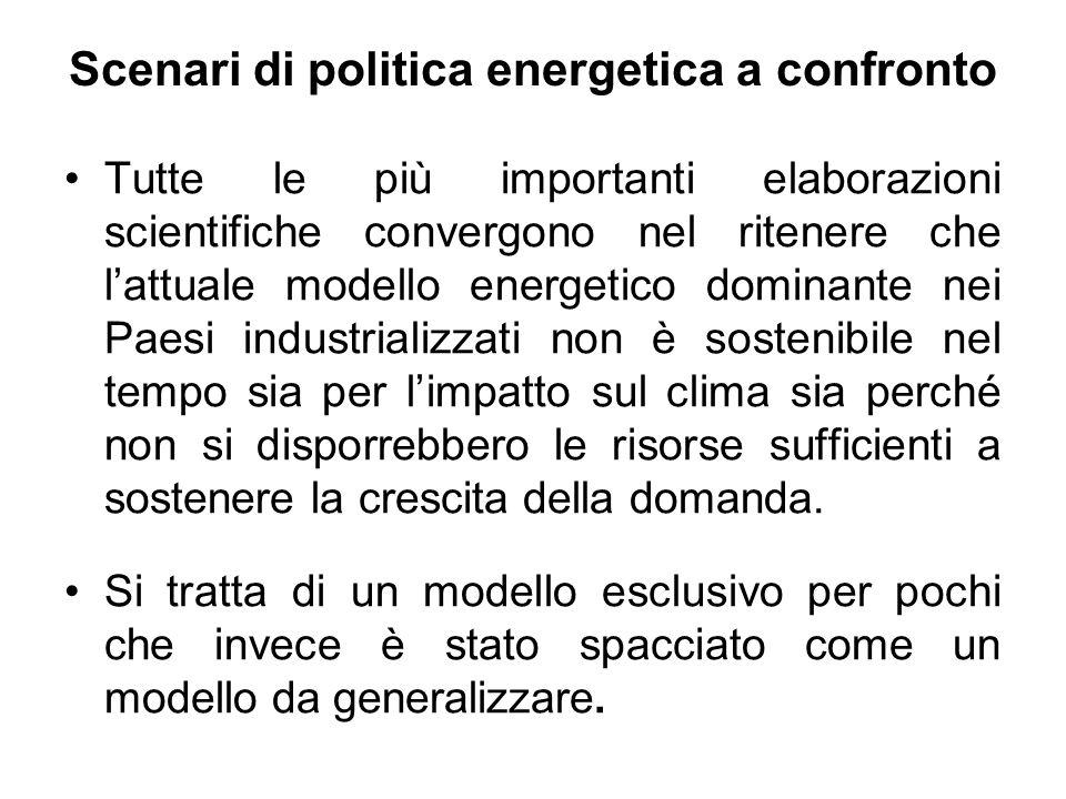 Scenari di politica energetica a confronto