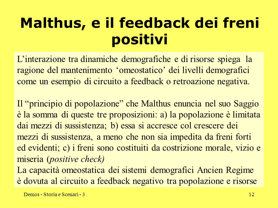 Malthus, e il feedback dei freni positivi