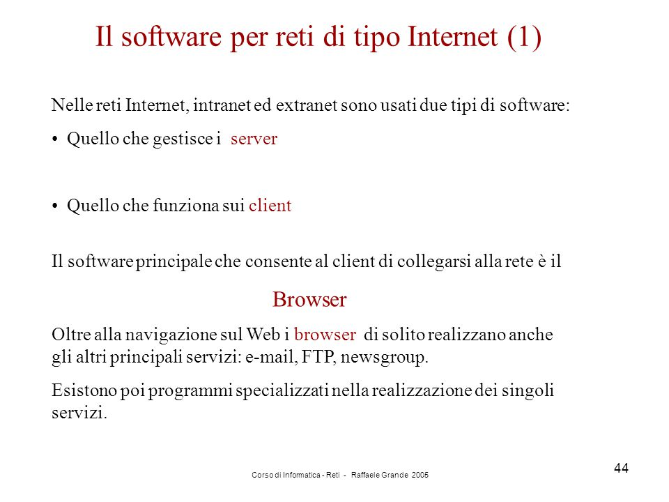 Il software per reti di tipo Internet (1)