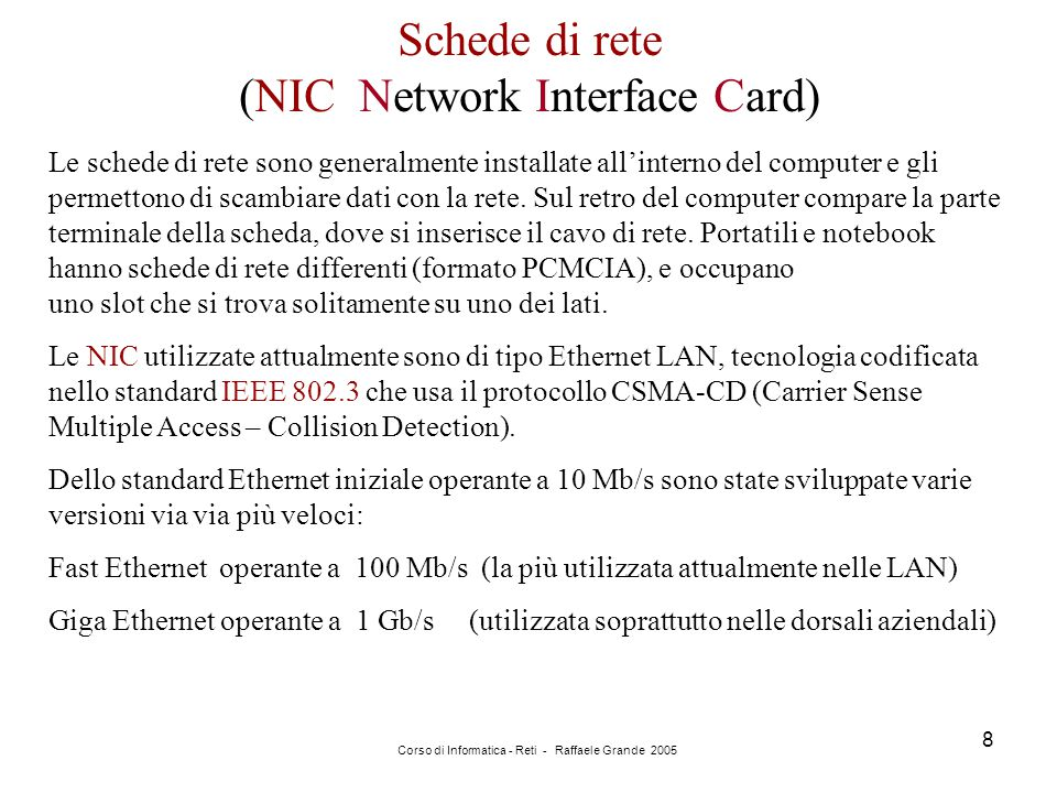Schede di rete (NIC Network Interface Card)