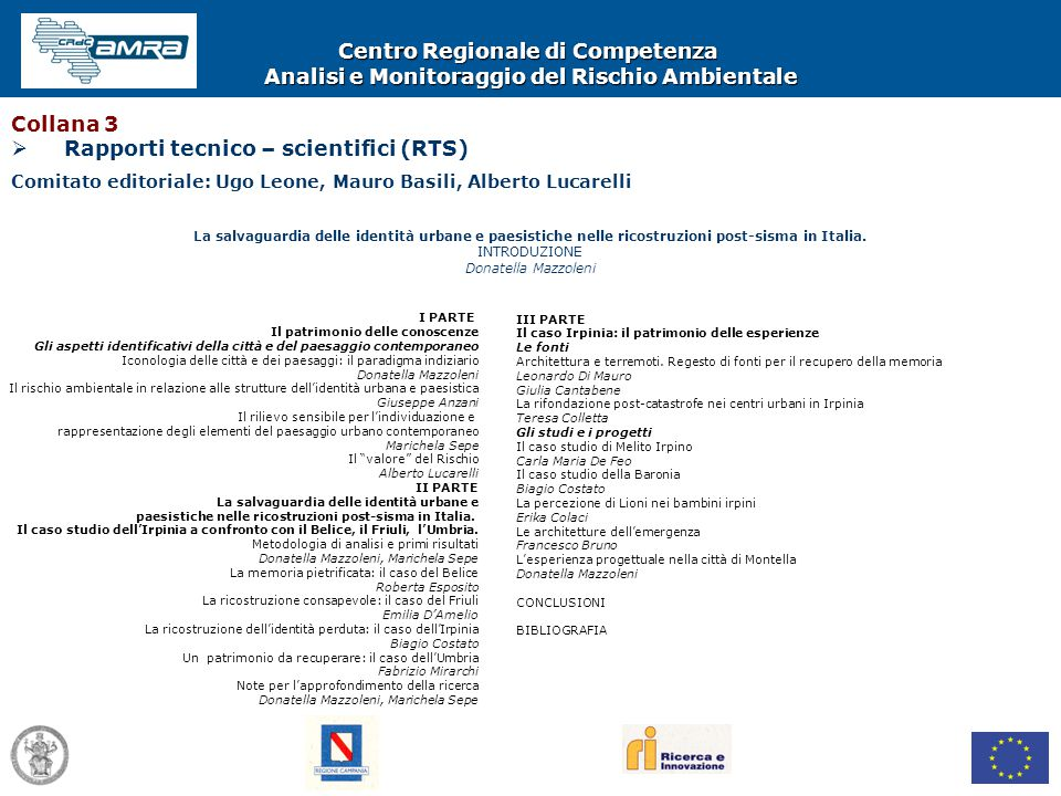 Rapporti tecnico – scientifici (RTS)