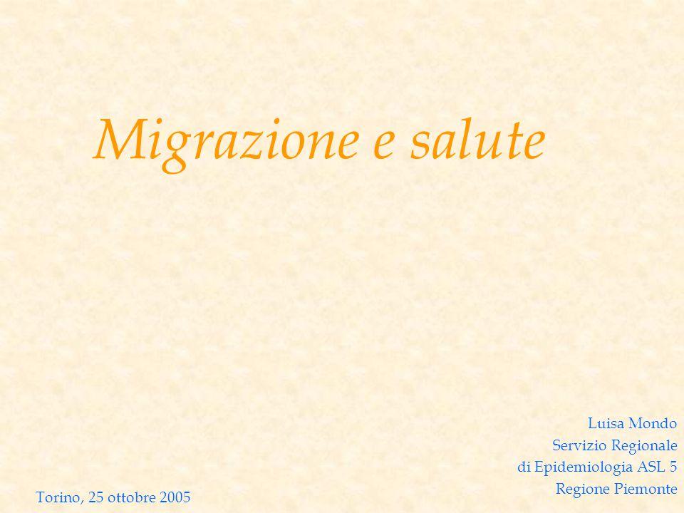 Luisa Mondo Servizio Regionale di Epidemiologia ASL 5 Regione Piemonte