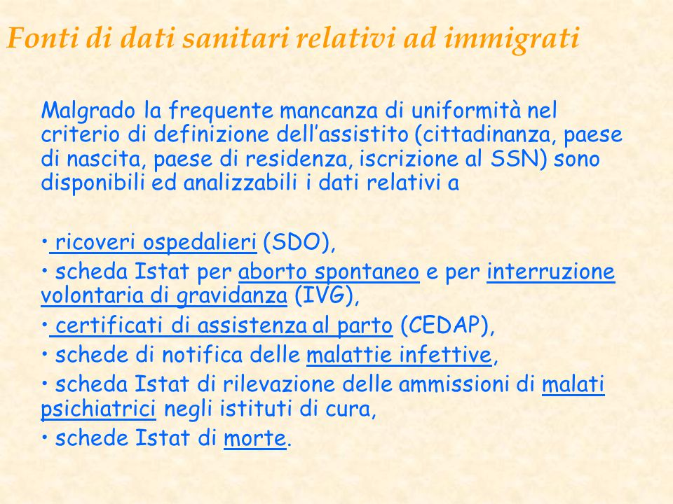 Fonti di dati sanitari relativi ad immigrati