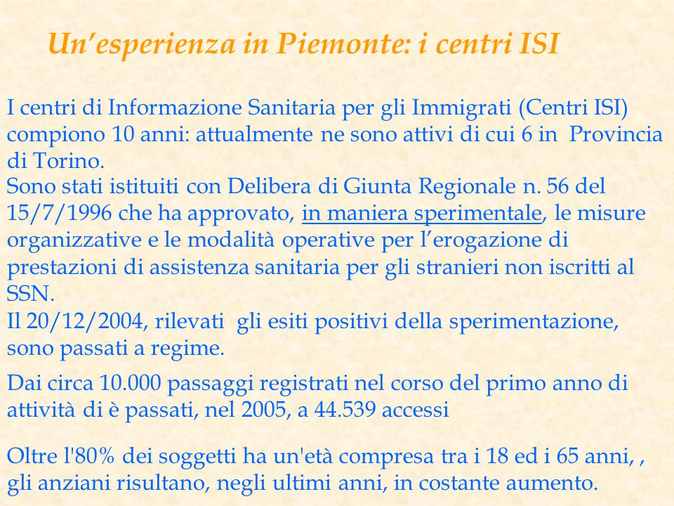 Un'esperienza in Piemonte: i centri ISI