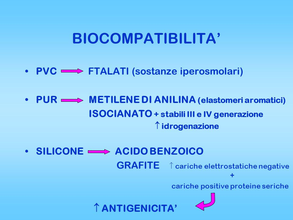 BIOCOMPATIBILITA' PVC FTALATI (sostanze iperosmolari)