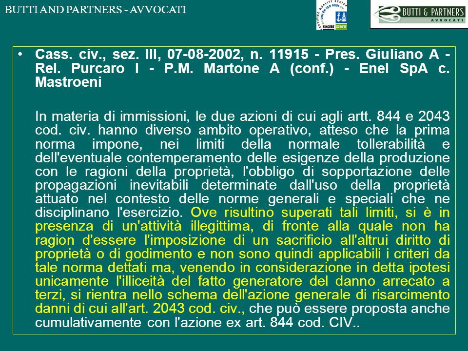 Cass. civ. , sez. III, 07-08-2002, n. 11915 - Pres. Giuliano A - Rel