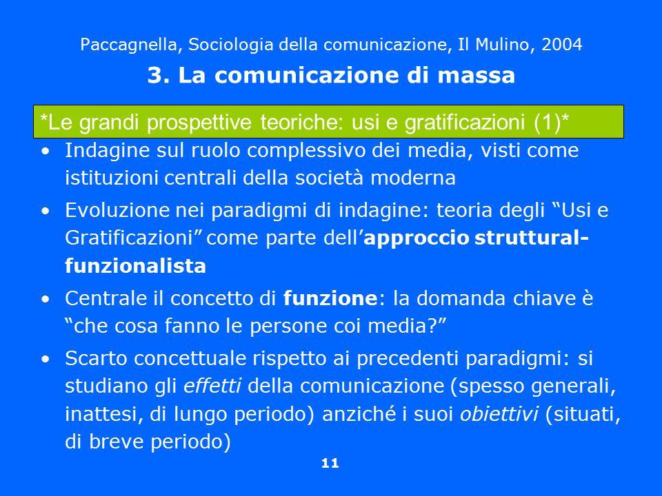 *Le grandi prospettive teoriche: usi e gratificazioni (1)*
