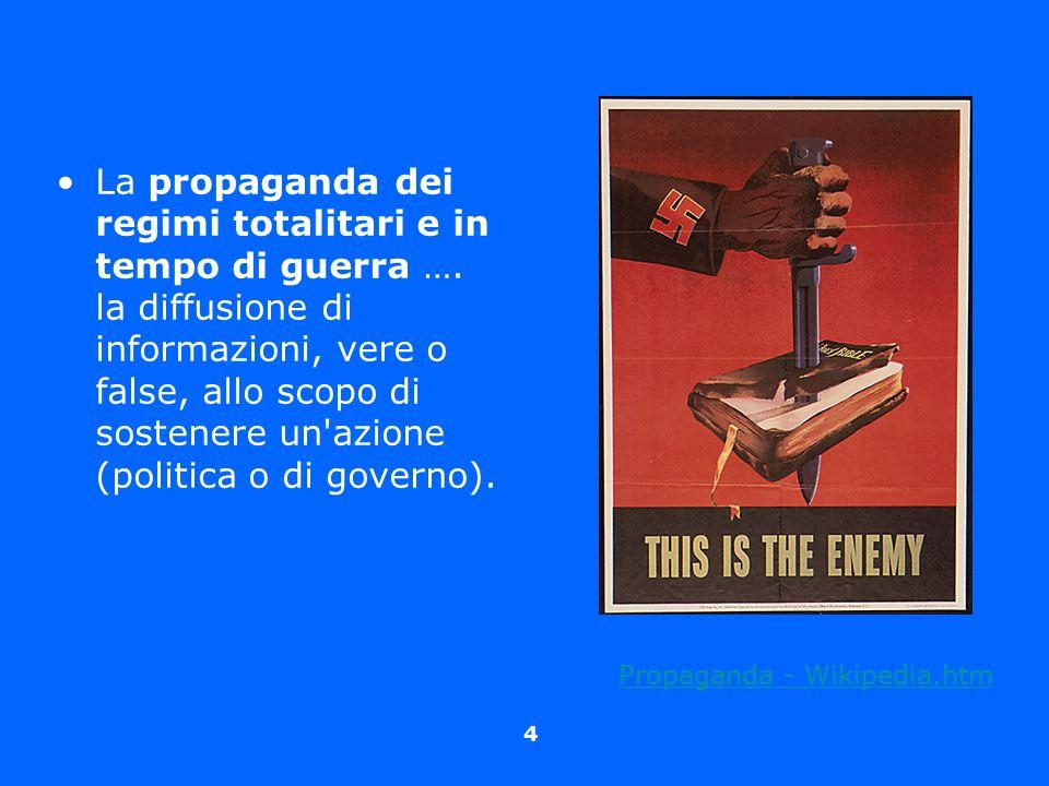 La propaganda dei regimi totalitari e in tempo di guerra …