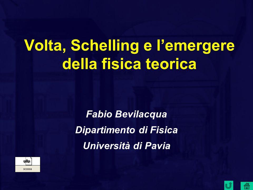 Volta, Schelling e l'emergere della fisica teorica