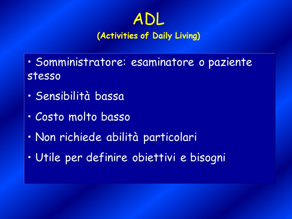 (Activities of Daily Living)