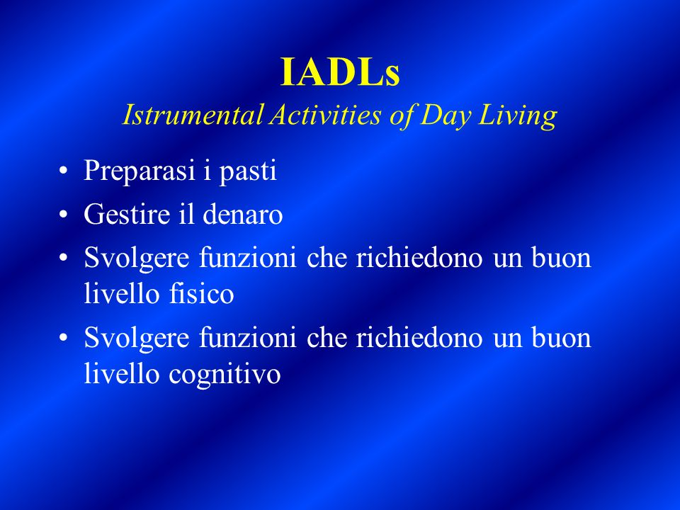 IADLs Istrumental Activities of Day Living