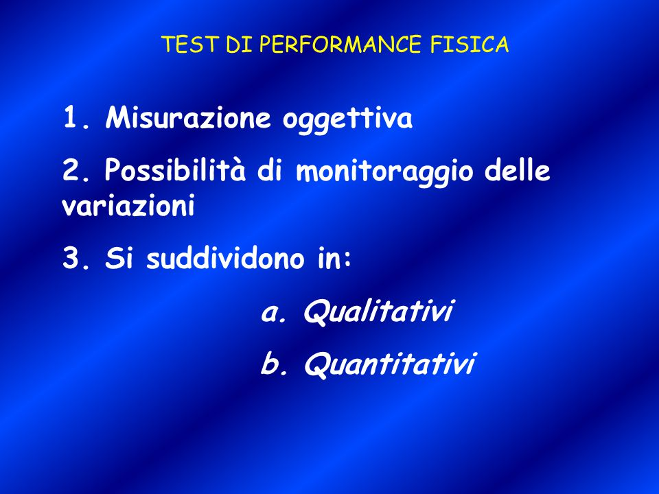 TEST DI PERFORMANCE FISICA