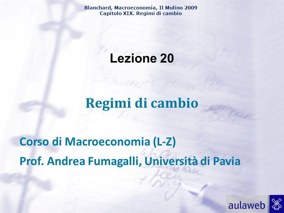 Regimi di cambio Lezione 20 Corso di Macroeconomia (L-Z)