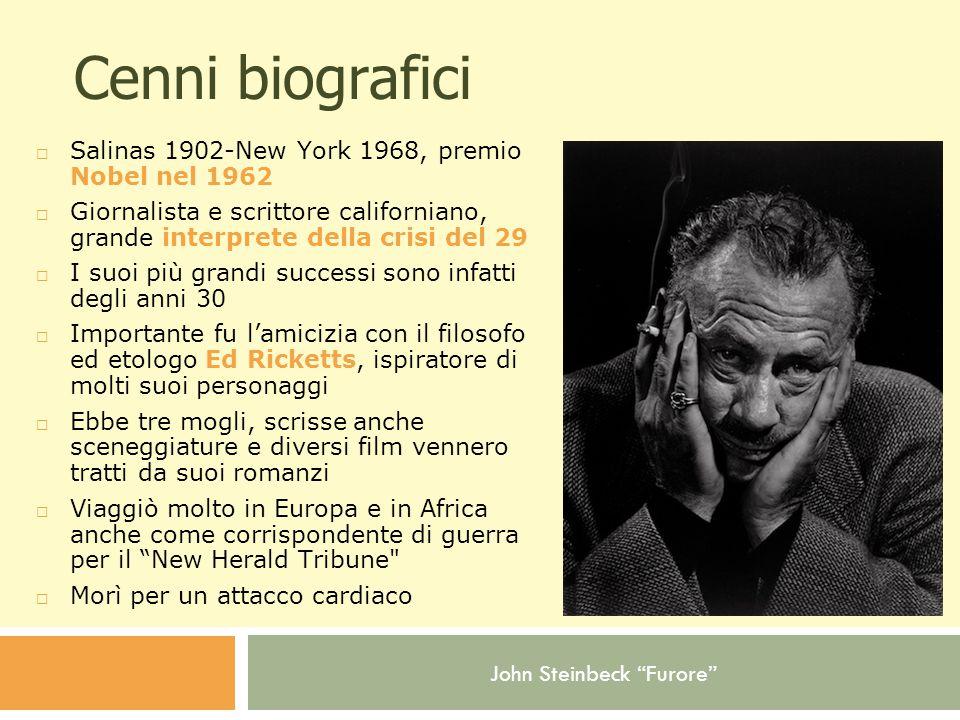 Cenni biografici Salinas 1902-New York 1968, premio Nobel nel 1962
