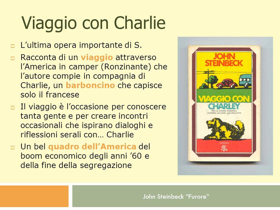 Viaggio con Charlie L'ultima opera importante di S.