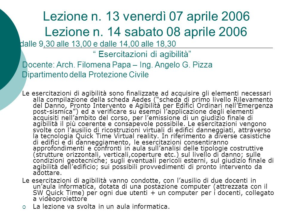 Lezione n. 13 venerdì 07 aprile 2006 Lezione n