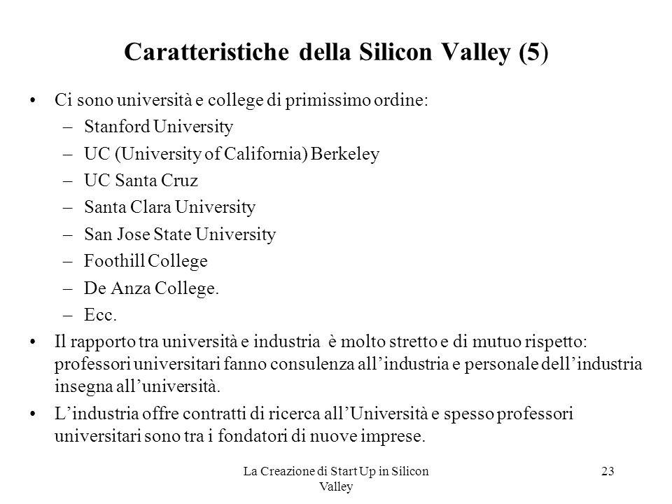 Caratteristiche della Silicon Valley (5)