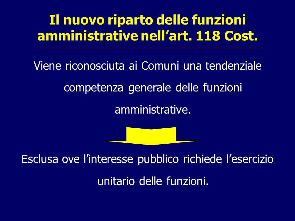 Il nuovo riparto delle funzioni amministrative nell'art. 118 Cost.