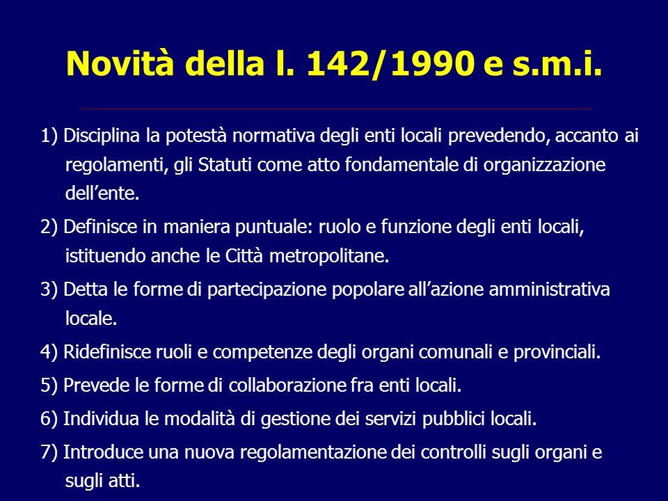 Novità della l. 142/1990 e s.m.i.