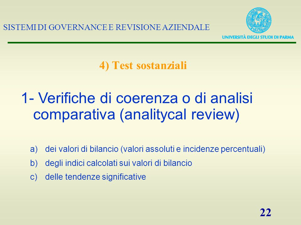 1- Verifiche di coerenza o di analisi comparativa (analitycal review)