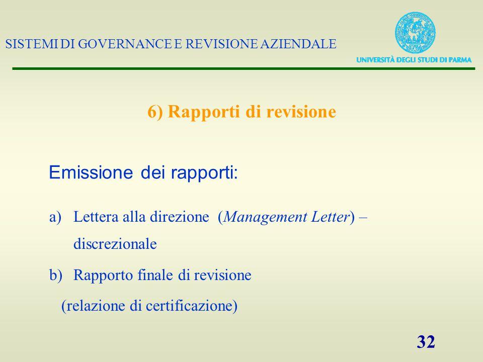 6) Rapporti di revisione