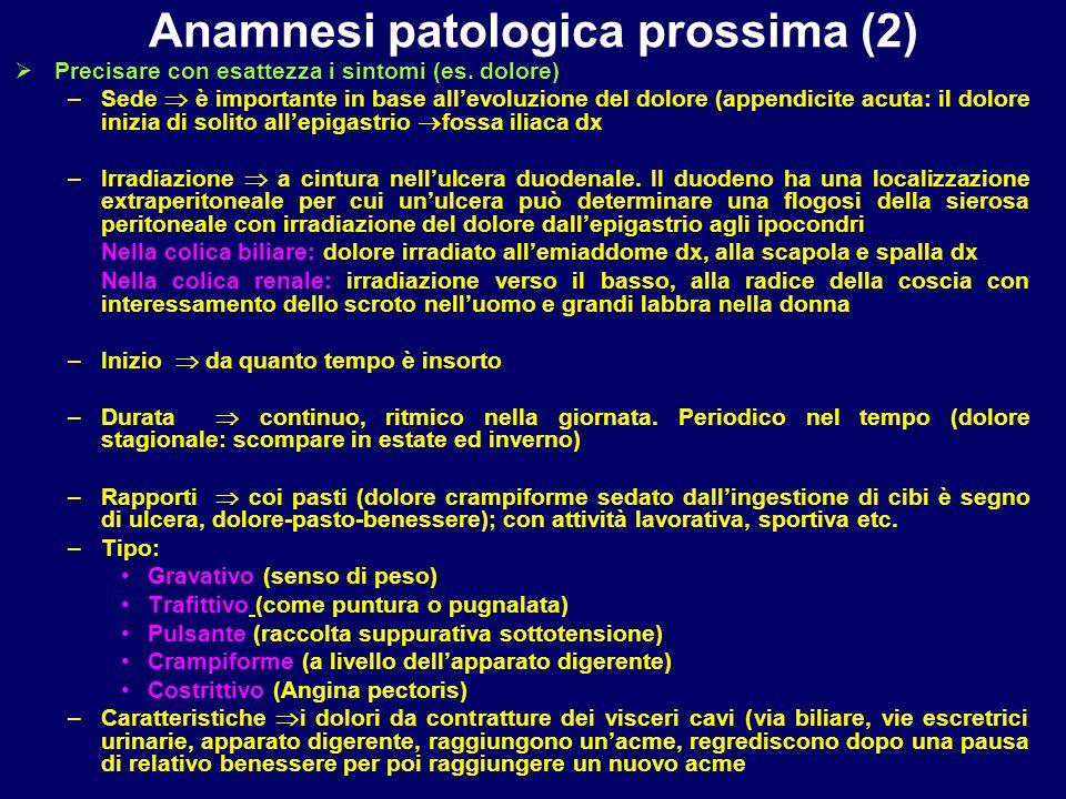 Anamnesi patologica prossima (2)