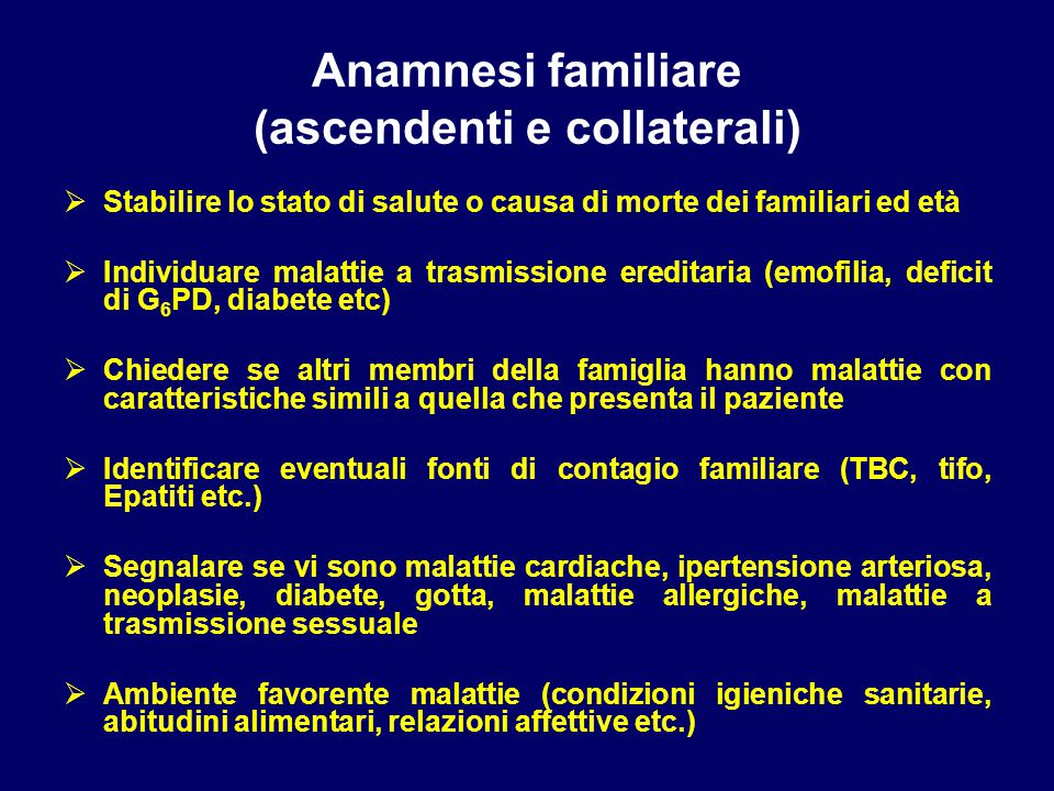 Anamnesi familiare (ascendenti e collaterali)