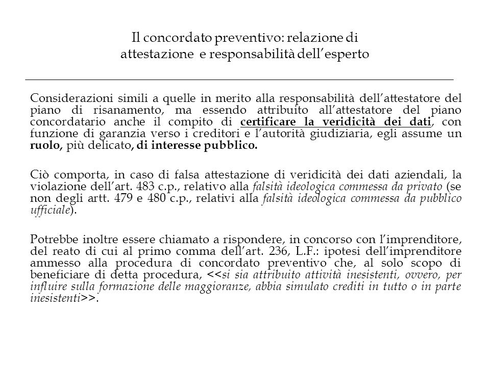 Il concordato preventivo: relazione di attestazione e responsabilità dell'esperto