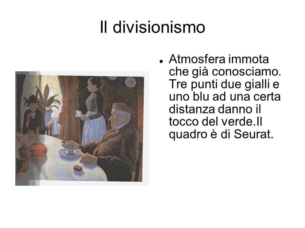Il divisionismo
