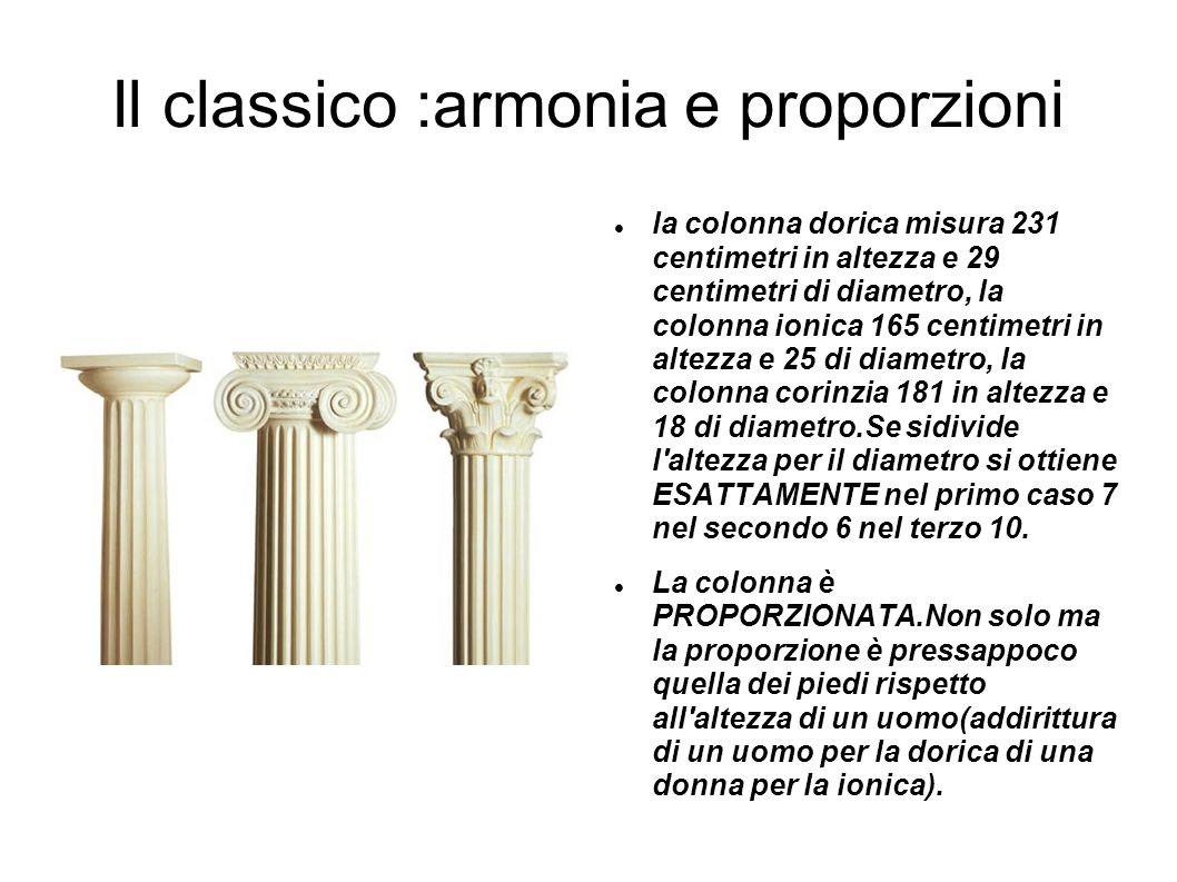 Il classico :armonia e proporzioni
