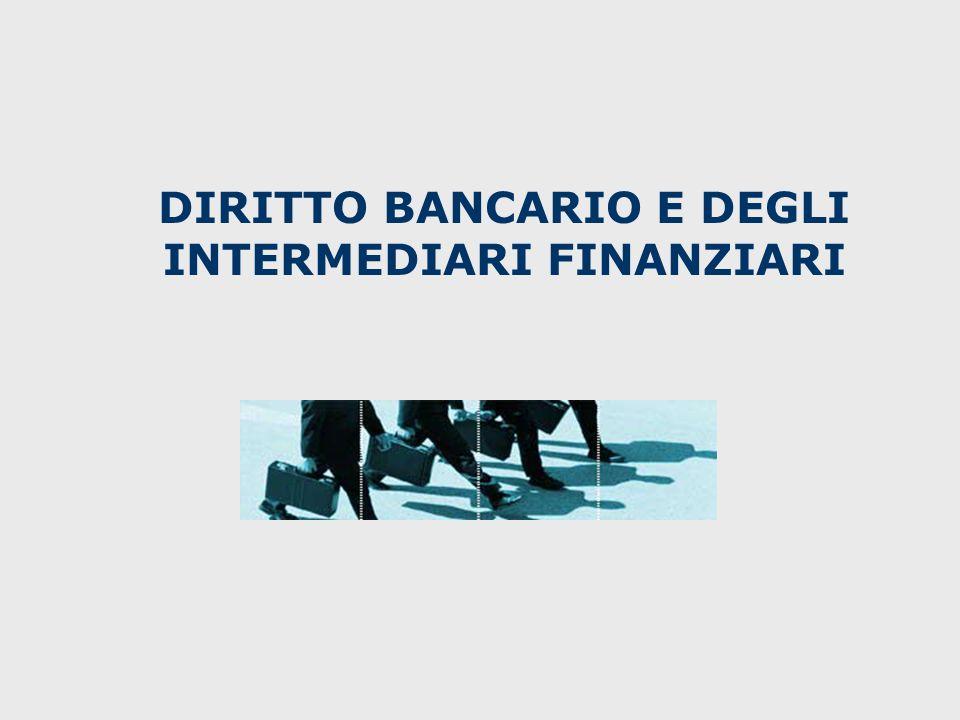DIRITTO BANCARIO E DEGLI INTERMEDIARI FINANZIARI
