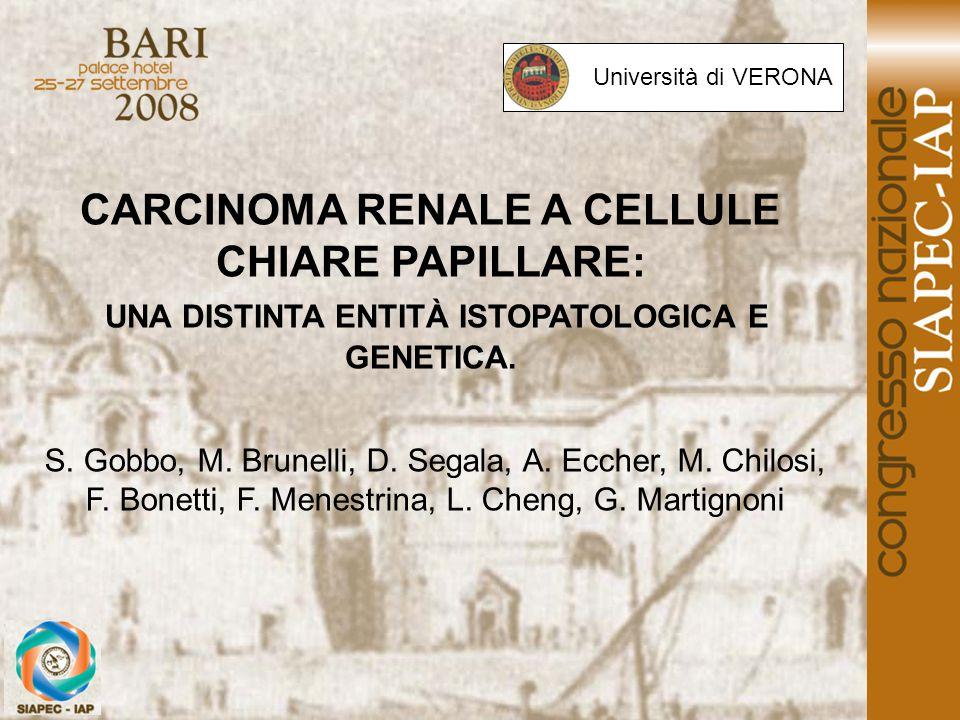 CARCINOMA RENALE A CELLULE CHIARE PAPILLARE: