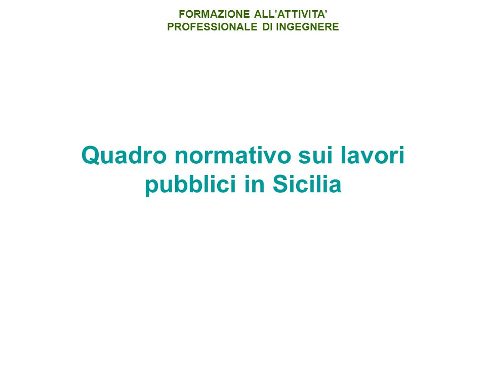 Quadro normativo sui lavori pubblici in Sicilia