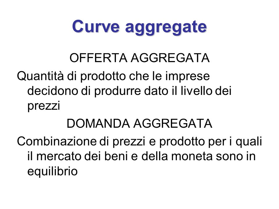 Curve aggregate OFFERTA AGGREGATA