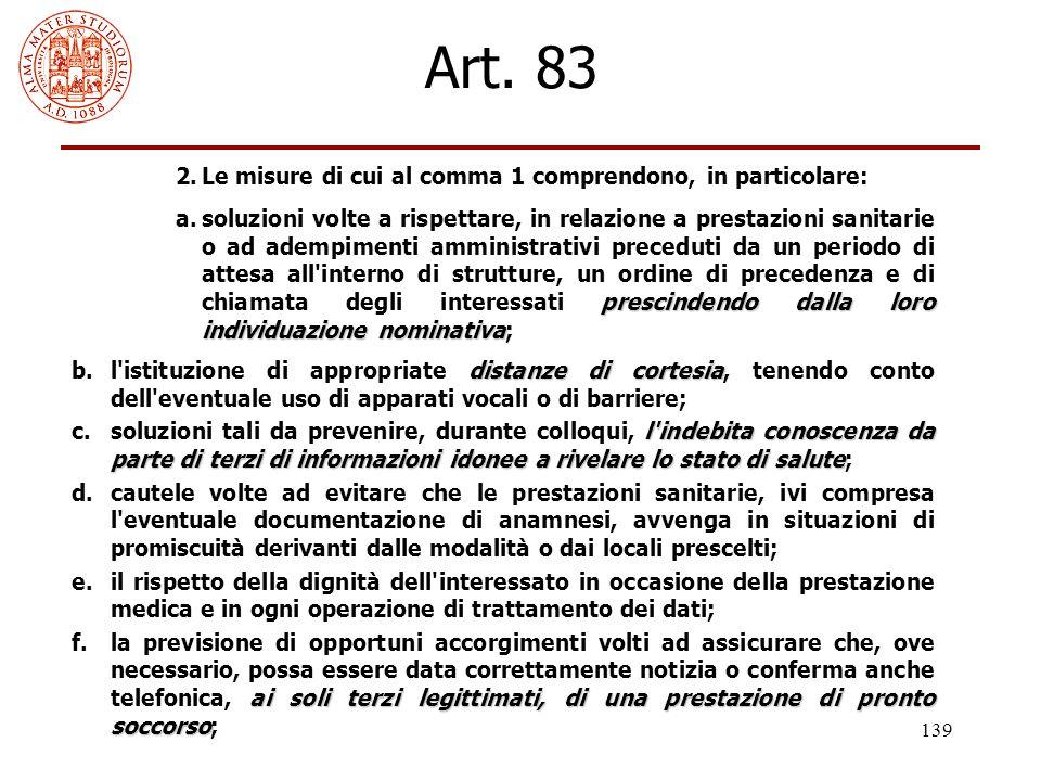 Art. 83 2. Le misure di cui al comma 1 comprendono, in particolare: