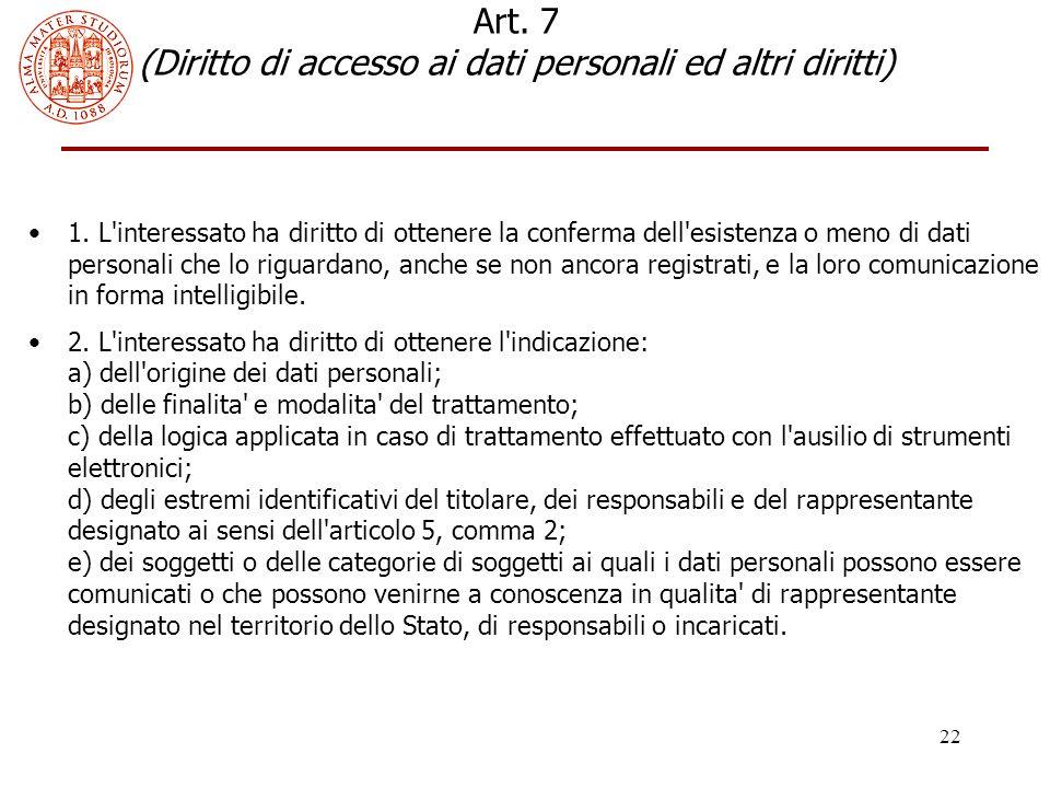 Art. 7 (Diritto di accesso ai dati personali ed altri diritti)