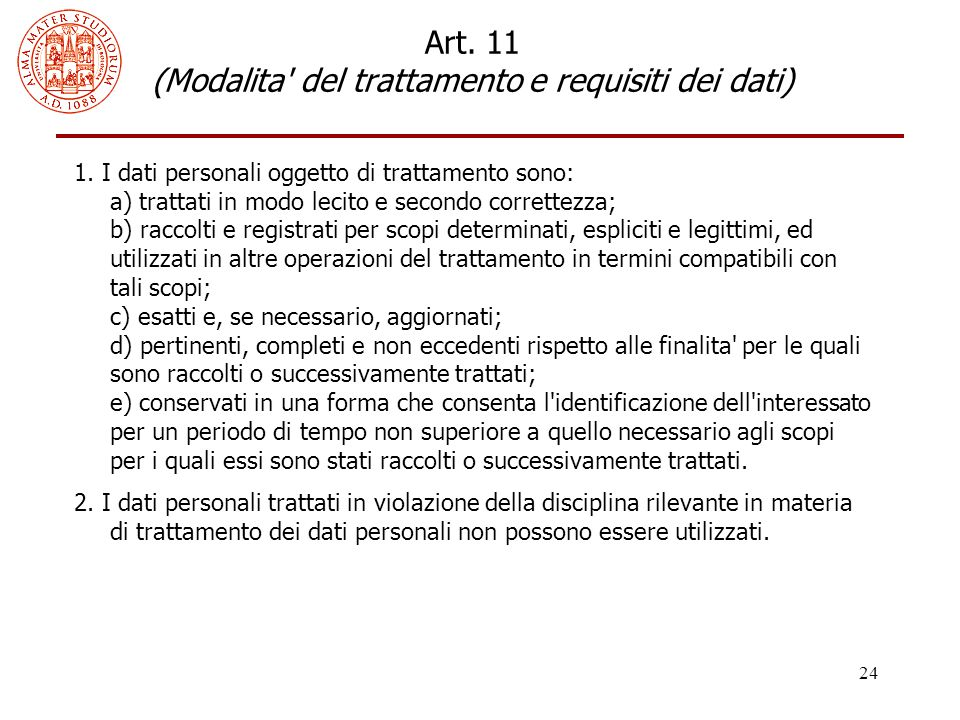 Art. 11 (Modalita del trattamento e requisiti dei dati)