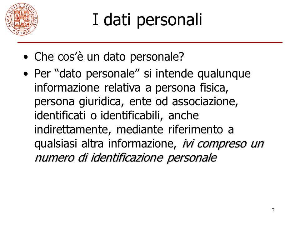 I dati personali Che cos'è un dato personale