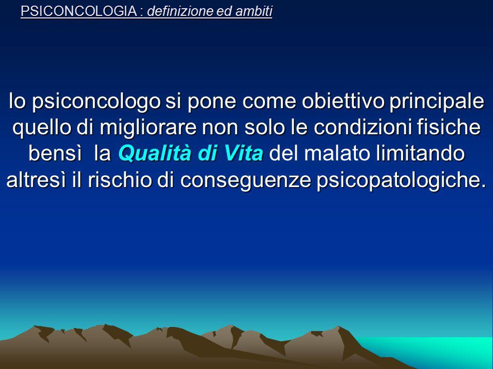 PSICONCOLOGIA : definizione ed ambiti