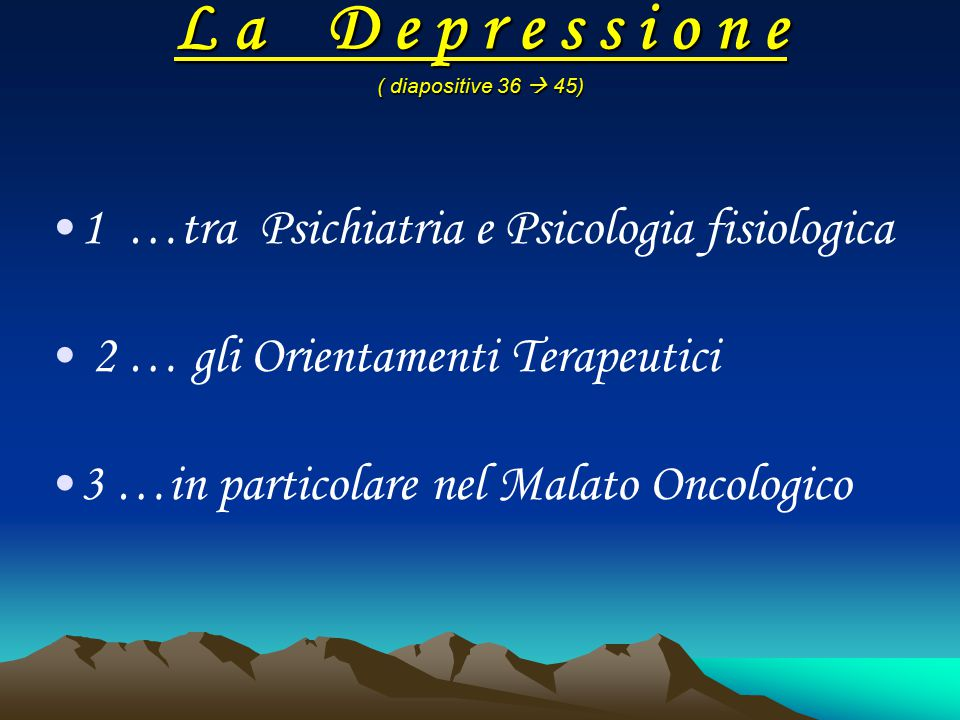 L a D e p r e s s i o n e ( diapositive 36  45)