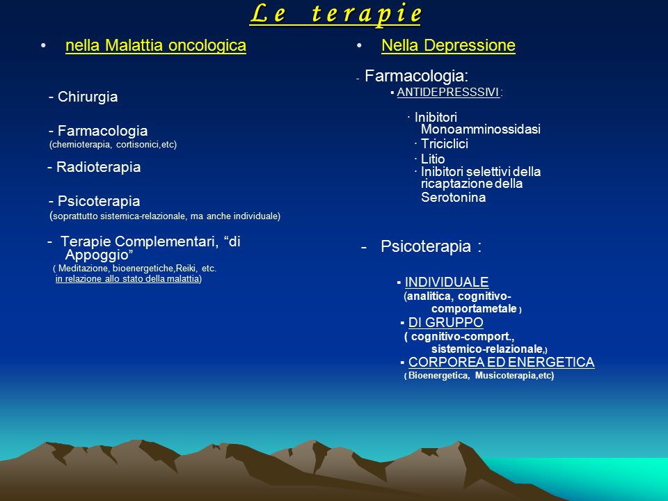 L e t e r a p i e nella Malattia oncologica Nella Depressione