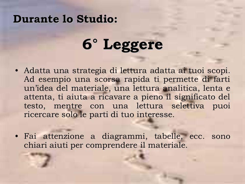 6° Leggere Durante lo Studio: