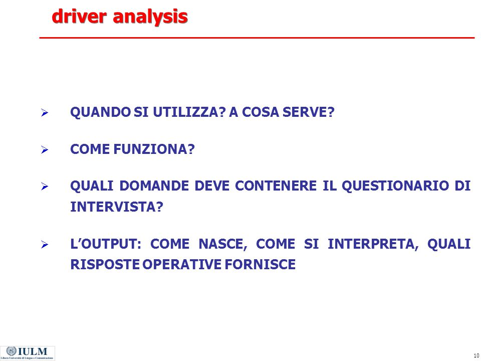 driver analysis QUANDO SI UTILIZZA A COSA SERVE COME FUNZIONA