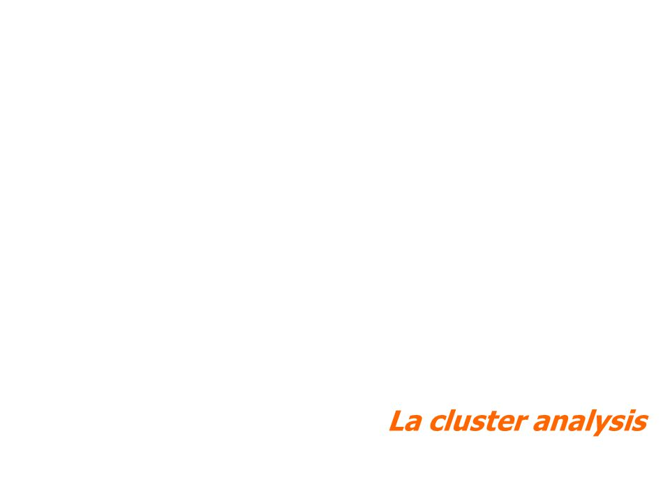 La cluster analysis
