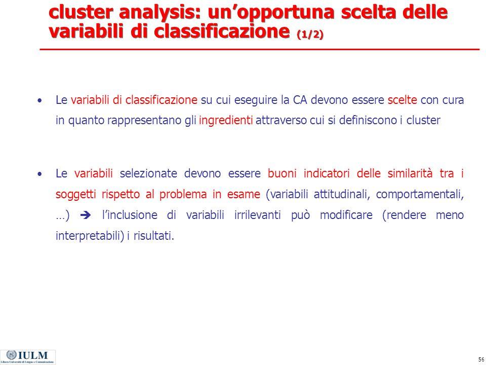 cluster analysis: un'opportuna scelta delle variabili di classificazione (1/2)