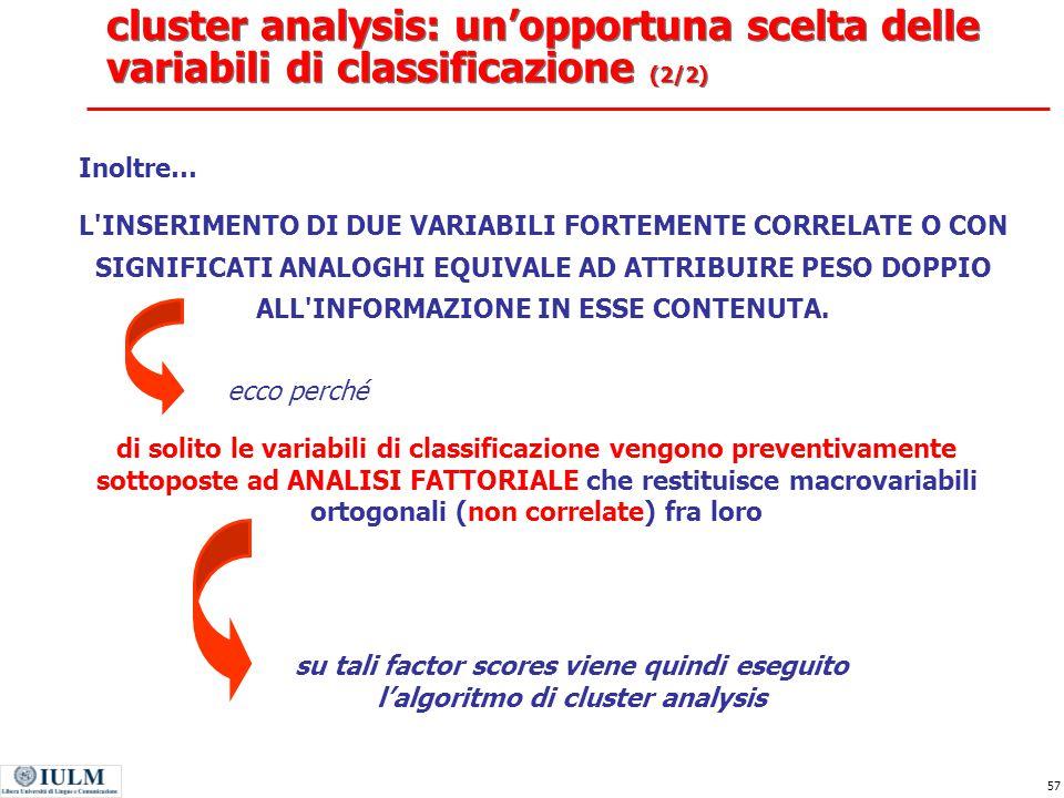 cluster analysis: un'opportuna scelta delle variabili di classificazione (2/2)