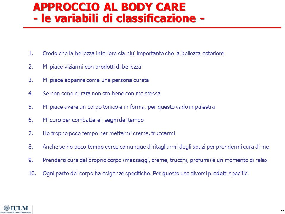 APPROCCIO AL BODY CARE - le variabili di classificazione -