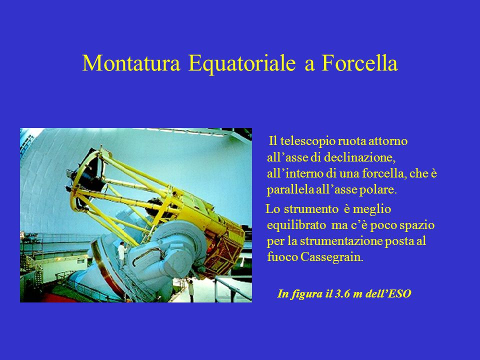 Montatura Equatoriale a Forcella