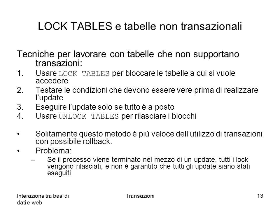 LOCK TABLES e tabelle non transazionali